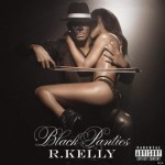 R Kelly/Black Panties