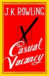 """The Casual Vacancy"""