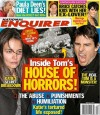 The Cover of the National Enquirer on July 11, 2012 states that Tom Cruise is &#034;A Monster.&#034;