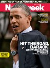 "President Obama is on the new cover of ""Newsweek"" magazine with a very controversial caption of ""Hit the Road, Barack"""