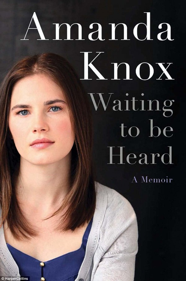 "Amanda Knox's memoir ""Waiting To Be Heard"""