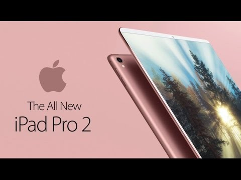 New Apple iPad Pro 2 may not get a grand entrance