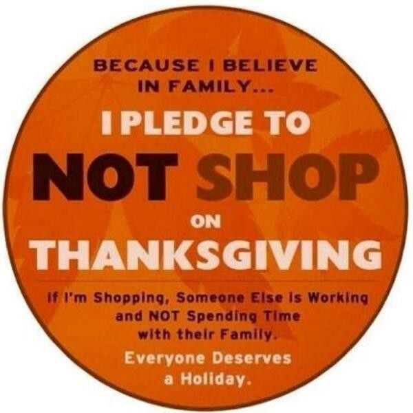 The #savethanksgiving pledge circulating social media as consumer lash out against Thanksgiving Day Black Friday sales
